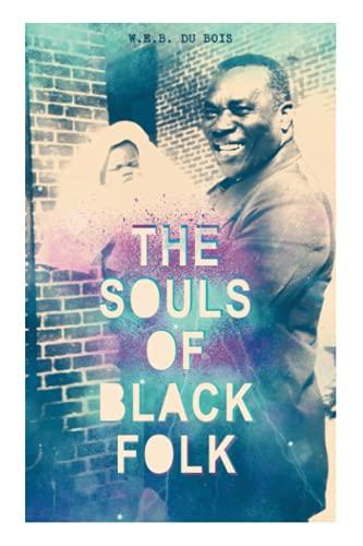 9788027331925: THE SOULS OF BLACK FOLK