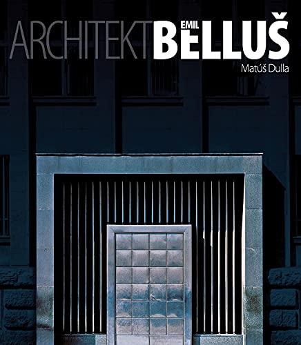 Architekt Emil Bellus (Hardback): Matus Dulla