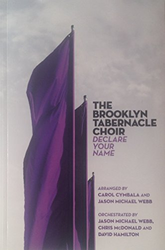 9788068990914: The Brooklyn Tabernacle Choir: Declare Your Name (SATB)