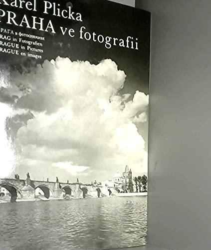 PRAHA ve fotografii. Prague in Pictures: Karel Plicka