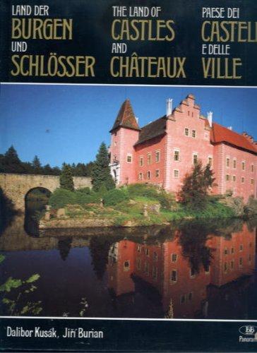 Land der Burgen und Schlösser: Historische Feudalresidenzen: Dalibor Kusák