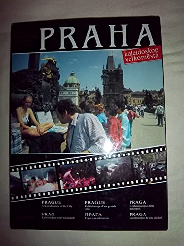 PRAGUE, A KALEIDOSCOPE OF THE CITY: Vrba, Pavel