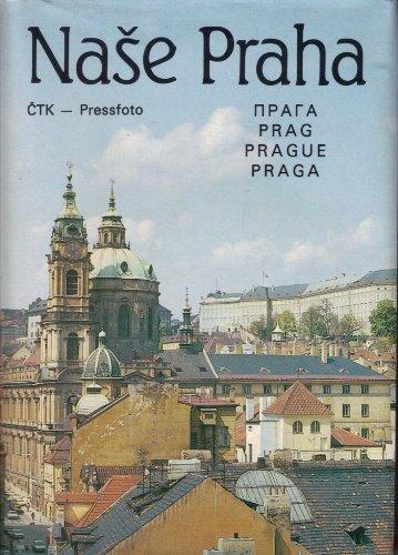 Nase Praha,: Autorenkollektiv:
