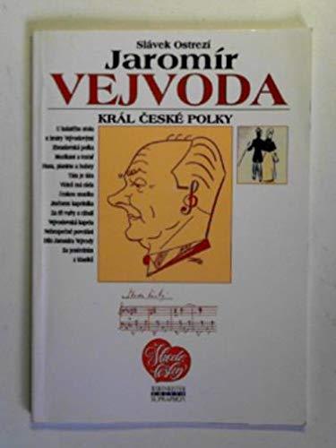 9788070583272: Jaromír Vejvoda: King of the Czech polka
