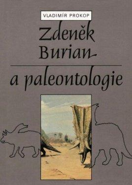 9788070750230: Zdenek Burian a paleontologie (Czech Edition)