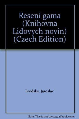 Řešeni� gama (Knihovna Lidovy�ch novin) (Czech Edition) Brodsky&...