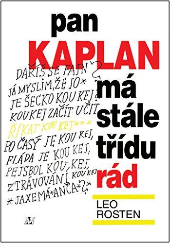 9788071061021: Pan Kaplan má stále třídu rád