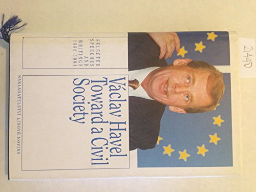 9788071061120: Toward a Civil Society: Selected Speeches and Writings 1990-1994