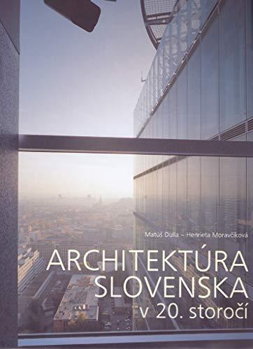 9788071456841: 20th Century Architecture in Slovakia
