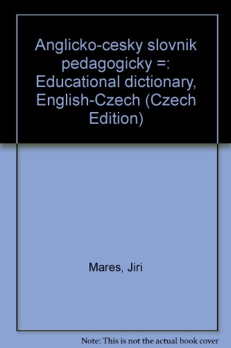 Anglicko-c esky  slovni k pedagogicky  =: Educational dictionary, English-Czech (Czech Edition)