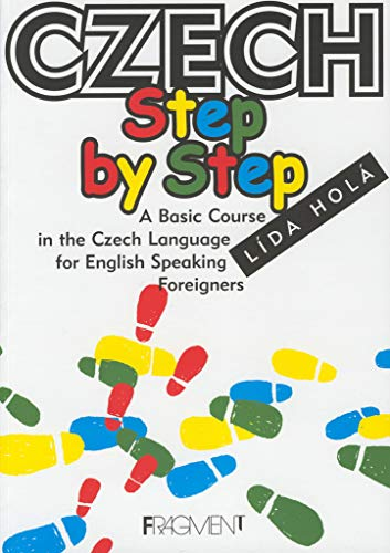 9788072004027: Czech Step by Step: A Basic Course in the Czech Language for English-speaking Foreigners