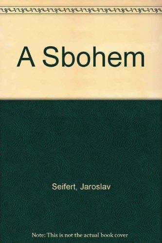 A Sbohem: Seifert, Jaroslav