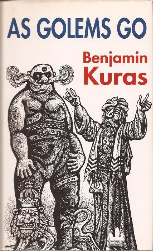 As Golems Go - Rabbi Loew, the: Benjamin Kuras