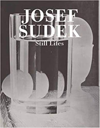 9788072153435: Josef Sudek: Still Lifes