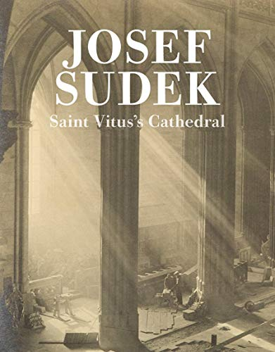 9788072153862: Saint Vitus's Cathedral (Josef Sudek: The Works)