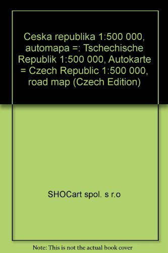 9788072240081: Česká republika 1:500 000, automapa =: Tschechische Republik 1:500 000, Autokarte = Czech Republic 1:500 000, road map (Czech Edition)