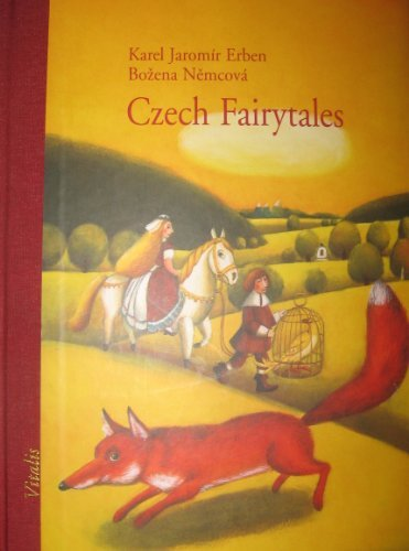 Czech Fairytales : A Selection of the