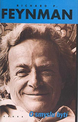 9788072990269: O Smyslu Byti (Richard P. Feynman--Czechoslovakian Edition)