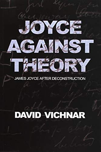 9788073083151: Joyce Against Theory