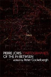 9788073083700: Pierre Joris / Cartographies of the In-between