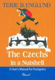 9788073400514: The Czechs in a Nutshell