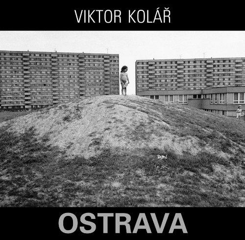 Viktor Kolár: Ostrava: Jan Balabán; Kate