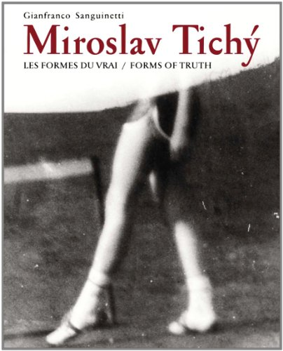 Miroslav Tichy: Form of Truth (Hardcover)