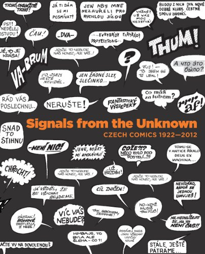 9788074670138: Signals from Unknown: Czech Comics 1922-2012
