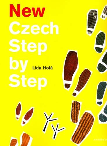 9788074700194: New Czech Step by Step: A Basic Course in the Czech Language for English-speaking Foreigners (Czech and English Edition)