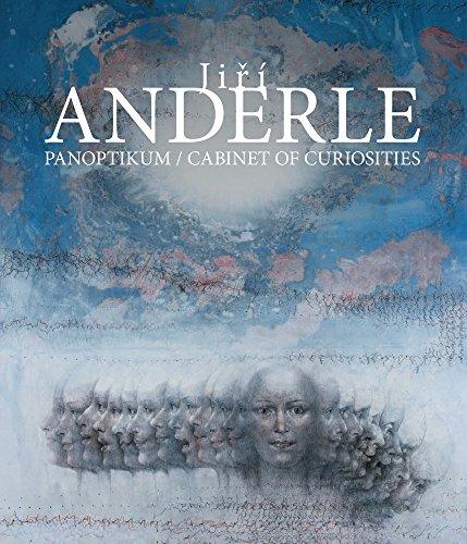 Jiri Anderle: Cabinet of Curiosities Paintings, Prints,: Richard Drury