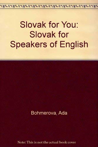 9788080460174: Slovak for You: Slovak for Speakers of English