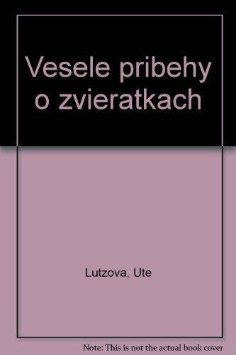 Vesele pribehy o zvieratkach: Lutzova, Ute