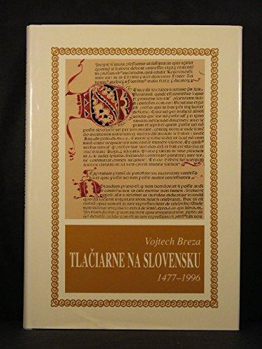 Tlaciarne na Slovensku: 1477-1996: Breza, Vojtech