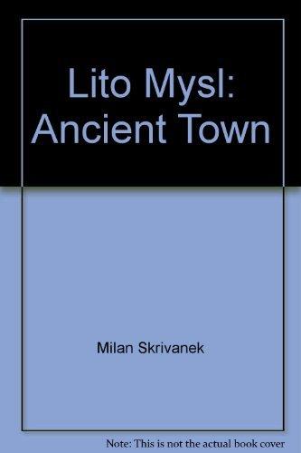 Lito Mysl: Ancient Town: Milan Skrivanek