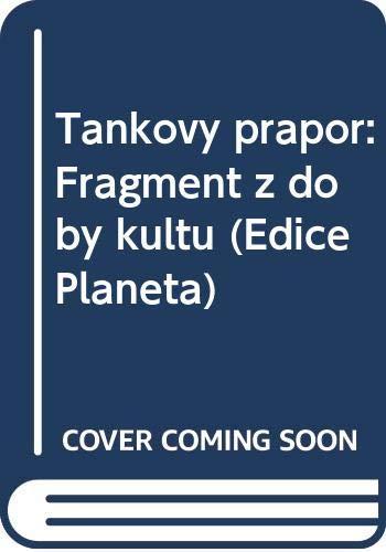 9788085204032: Tankov� prapor: Fragment z doby kultu (Edice Planeta)
