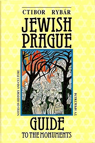 9788085334067: Jewish Prague Guide to the Monuments : Notes on History and Culture