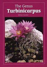 9788085441239: The Genus Turbinicarpus.