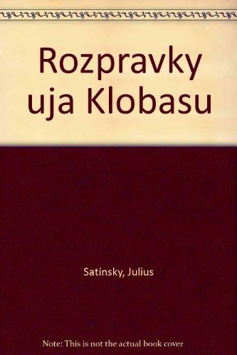 9788085518399: Rozpravky uja Klobasu