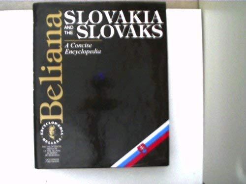Slovakia and the Slovaks: A Concise Encyclopedia: Strhan, Milan, and David P. Daniel, Editors