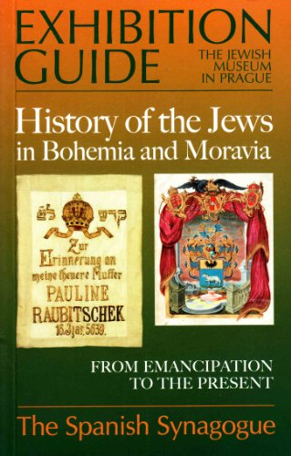 9788085608267: History of the Jews in Bohemia and Moravia: Exhibition Guide