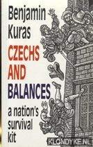Czechs and balances: A nations survival kit: Benjamin Kuras