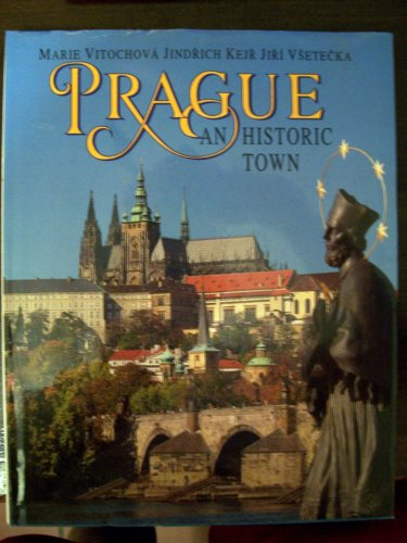 Prague: An Historic Town