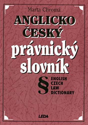 9788085927252: English-Czech Law Dictionary (Anglicko-cesky pravnicky slovnik)