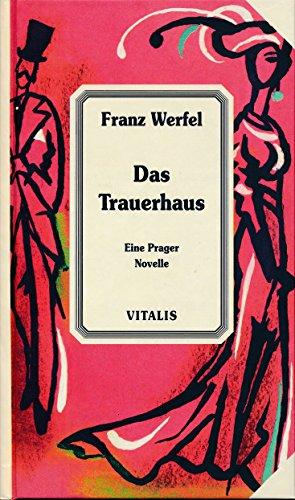 9788085938098: Das Trauerhaus. Eine Prager Novelle