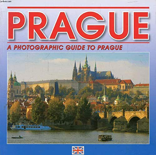 9788086085661: Prague: A Photographic Guide to Prague (Latest, Enlarged Edition -2010)
