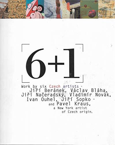 6 + 1 Work by six Czech Artists: Richard Drury, Ivan Neumann