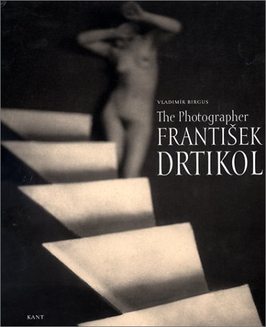 9788086217246: The Photographer Frantisek Drtikol