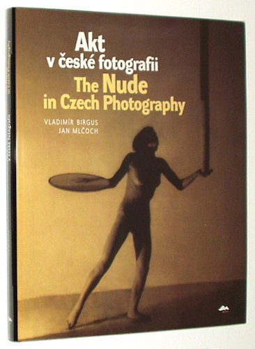9788086217352: The Nude In Czech Photography
