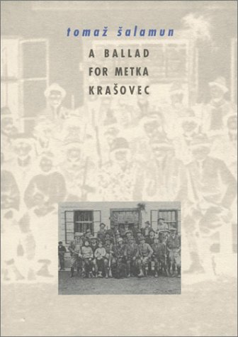 9788086264127: A Ballad for Metka Krasovec