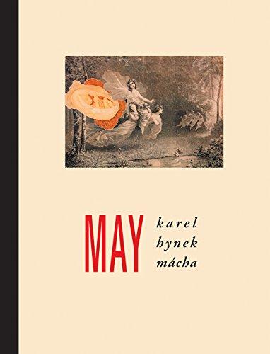 May: Karel Hynek Macha